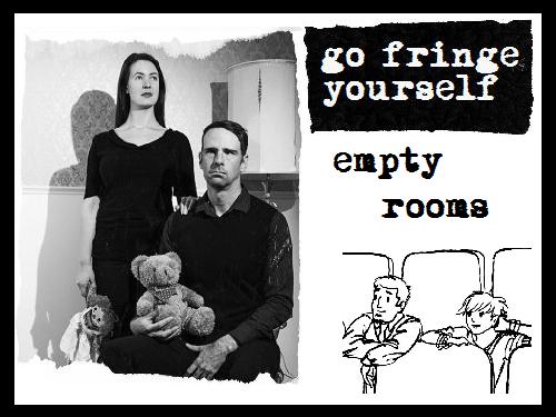 fringe-emptyrooms